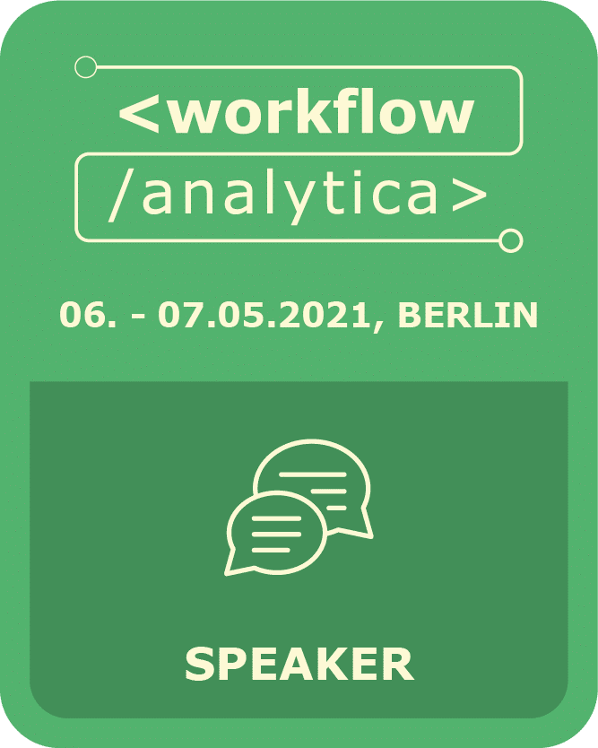 I am speaker @ WorkflowAnalytica